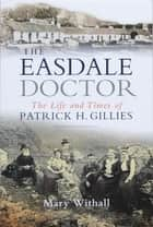 The Easedale Doctor ebook by Mary Withall