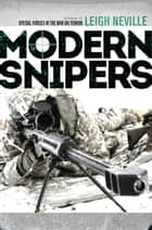 Modern Snipers ebook by Leigh Neville
