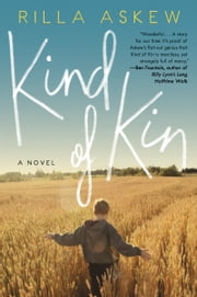 Kind of Kin - A Novel ebook by Rilla Askew