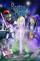 The Realms Beyond ebook by Allison D. Reid, Ali Cross, Artemis Crow,...