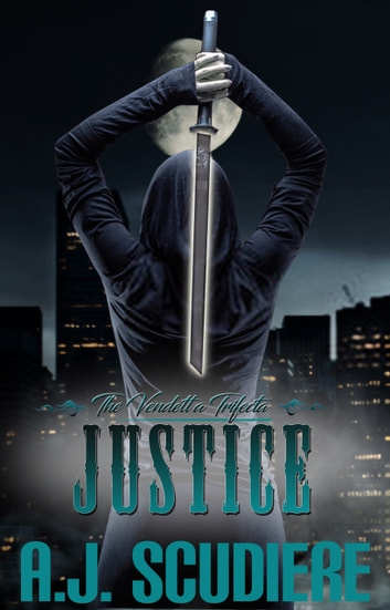 Justice ebook by A.J. Scudiere