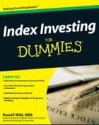 Index Investing For Dummies ebook by Russell Wild