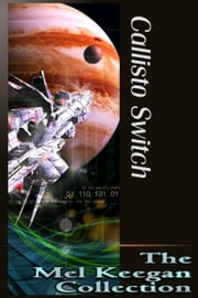 Callisto Switch ebook by Mel Keegan