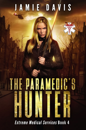 The Paramedic's Hunter ebook by Jamie Davis