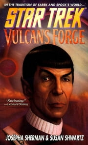 Star Trek: The Original Series: Vulcan's Forge ebook by Josepha Sherman,Susan Shwartz