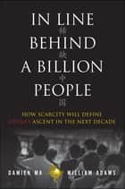 In Line Behind a Billion People ebook by Damien Ma,William Adams