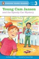 Young Cam Jansen and the Speedy Car Mystery ebook by David A. Adler, Susanna Natti, Audra Pagano