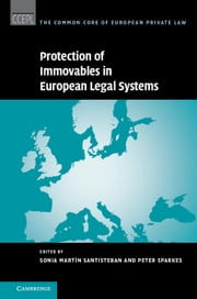 Protection of Immovables in European Legal Systems ebook by Sonia Martin Santisteban,Peter Sparkes