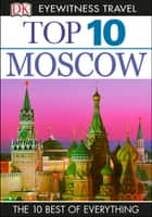 Top 10 Moscow ebook by DK Travel