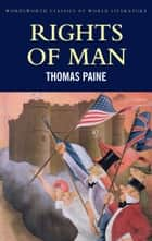 Rights of Man ebook by Thomas Paine, Derek Matravers, Tom Griffith