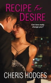 Recipe for Desire ebook by Cheris Hodges