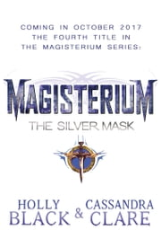 Magisterium: The Silver Mask ebook by Cassandra Clare, Holly Black