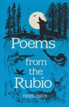 Poems from the Rubio ebook by Herb Brin