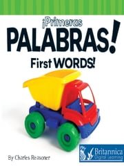 Primeras palabras (First Words) ebook by Charles Reasoner, Britannica Digital Learning