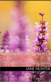 A Passion for Pemberley - Elizabeth's Awakening, #10 ebook by Jane Hunter