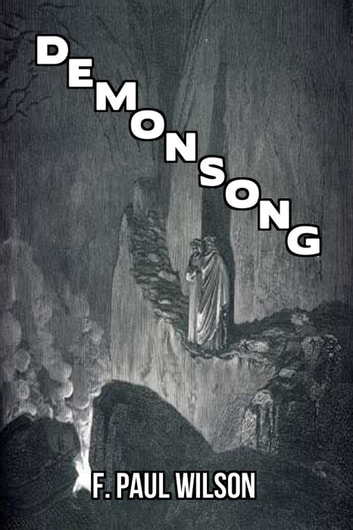 Demonsong - The Secret History of the World ebook by F. Paul Wilson