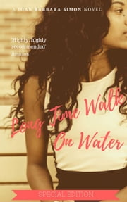 Long Time Walk On Water (special edition) ebook by Joan Barbara Simon