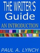 The Writer's Guide ebook by