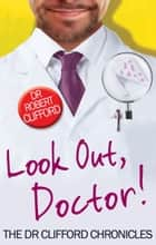 Look Out, Doctor! ebook by Robert Clifford