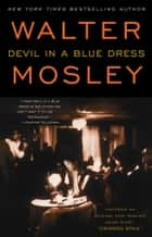 Devil in a Blue Dress ebook by Walter Mosley