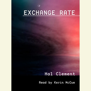 Exchange Rate audiobook by Hal Clement
