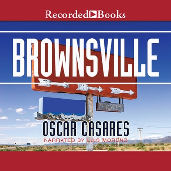 Brownsville - Stories audiobook by Oscar Casares