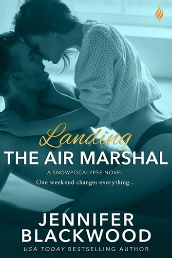 Landing the Air Marshal ebook by Jennifer Blackwood