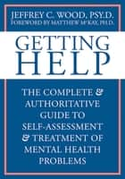 Getting Help ebook by Jeffrey Wood, PsyD
