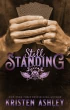 Still Standing ekitaplar by Kristen Ashley