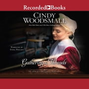 Gathering the Threads audiobook by Cindy Woodsmall