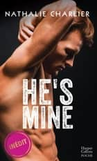 He's Mine eBook by Nathalie Charlier