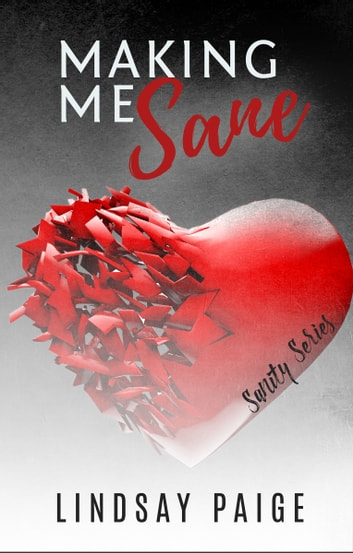 Making Me Sane ebook by Lindsay Paige