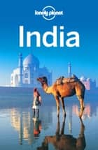 Lonely Planet India ebook by