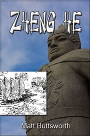 Zheng He ebook by Matt Buttsworth