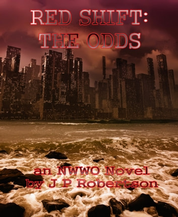 Red Shift: The Odds ebook by J P Robertson