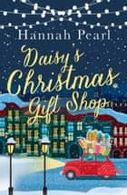 Daisy's Christmas Gift Shop ebook by