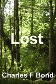 Lost ebook by Charles F. Bond