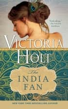 The India Fan ebook by Victoria Holt