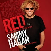 Red - My Uncensored Life in Rock audiobook by Sammy Hagar