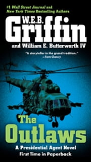 The Outlaws ebook by W.E.B. Griffin,William E. Butterworth, IV