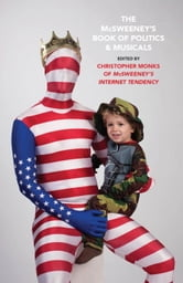 The McSweeney's Book of Politics and Musicals ebook by McSweeney's