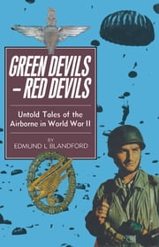 Green Devils - Red Devils ebook by Edmund Blandford