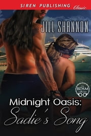 Midnight Oasis: Sadie's Song ebook by Jill Shannon
