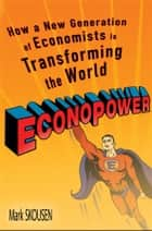 EconoPower ebook by Mark Skousen,Art Laffer