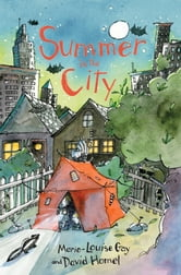 Summer in the City ebook by Marie-Louise Gay,David Homel