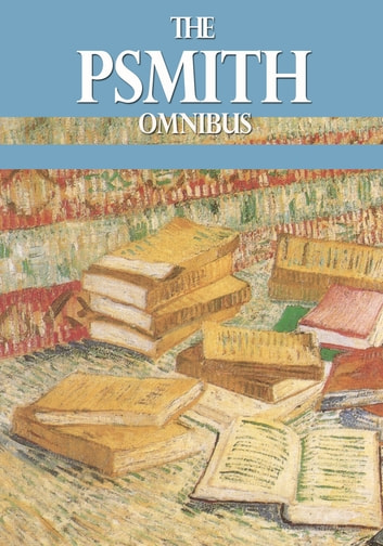The Psmith Omnibus ebook by P. G. Wodehouse