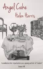 Angel Cake ebook by Helen Harris