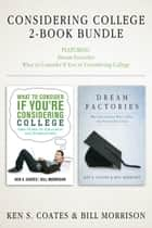 Considering College 2-Book Bundle ebook by Ken S. Coates,Bill Morrison