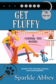 Get Fluffy ebook by Sparkle Abbey