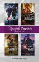 Romantic Suspense Box Set 1-4 Nov 2020/Colton 911 - In Hot Pursuit/Colton Christmas Conspiracy/The Cowboy's Targeted Bride/Agent's Mountain Rescue ebook by